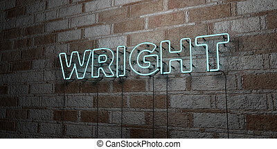 WRIGHT - Glowing Neon Sign on stonework wall - 3D rendered...