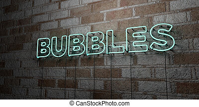 BUBBLES - Glowing Neon Sign on stonework wall - 3D rendered...