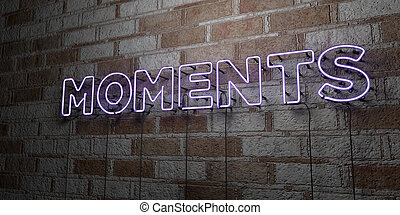 MOMENTS - Glowing Neon Sign on stonework wall - 3D rendered...