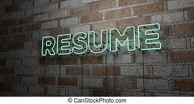 RESUME - Glowing Neon Sign on stonework wall - 3D rendered...