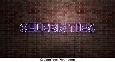 CELEBRITIES - fluorescent Neon tube Sign on brickwork -...