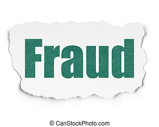 Security concept: Fraud on Torn Paper background - Security...