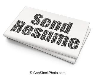 Finance concept: Send Resume on Blank Newspaper background