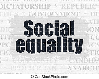 Politics concept: Social Equality on wall background