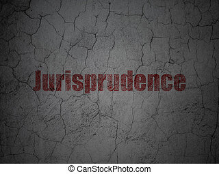 Law concept: Jurisprudence on grunge wall background - Law...