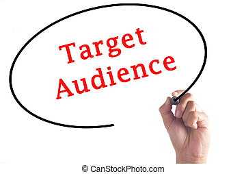 Hand writing Target Audience on transparent board