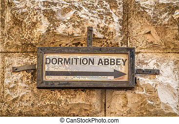 Street sign, The Dormition Abbey in Jerusalem, Israel - Old...