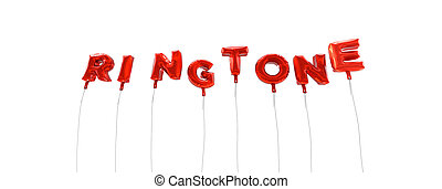 RINGTONE - word made from red foil balloons - 3D rendered....