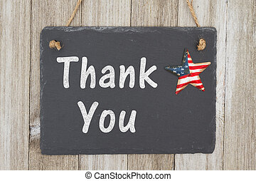 A rustic patriotic thank you message, A retro chalkboard...