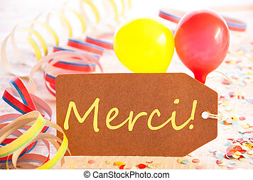 Party Label, Balloon, Streamer, Merci Means Thank You - One...