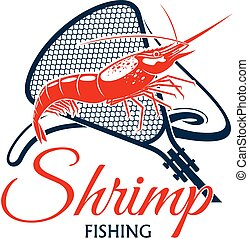 Fishing trip vector icon of shrimp and fishnet - Shrimp...