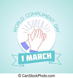 1 march Compliment Day - Calendar for each day on march 1....