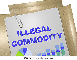 Illegal Commodity concept - 3D illustration of 'ILLEGAL...