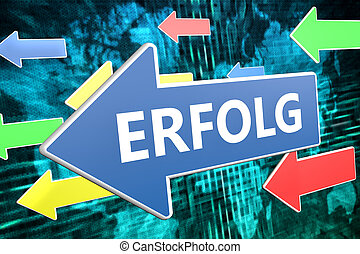 Erfolg - german word for success - text concept on blue...