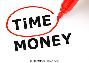 Time Money Concept Red Marker - Choosing Time instead of...
