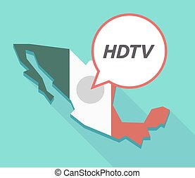 Vector of Mexico map with the text HDTV - Illustration of a...