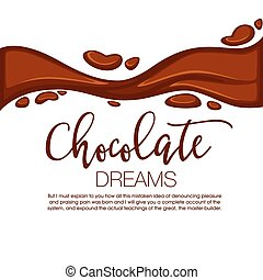Chocolate background with copy space. - Chocolate streams on...
