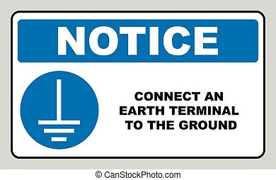 Connect an earth terminal to the ground sign. Mandatory...