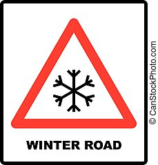 Snow warning sign, weathered with snowflaces. Vector illustration. red triangle symbol isolated on white. Winter road.