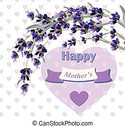 Beautiful lavender card for Mothers Day Vector illustration...