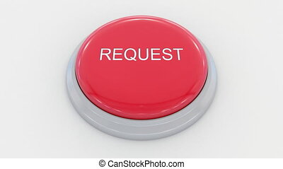 Pushing big red button with request inscription.