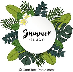 Enjoy Summer greeting card, invitation with hand drawn palm and monstera leaves and frangipani flowers. Tropical jungle design, botanical vector illustration background.