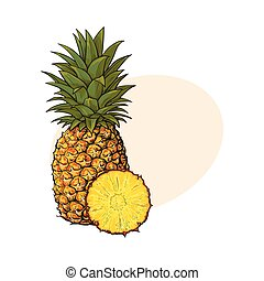 Whole, unpeeled, uncut, vertical pineapple and peeled round...