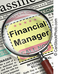 We're Hiring Financial Manager. 3D. - Loupe Over Newspaper...