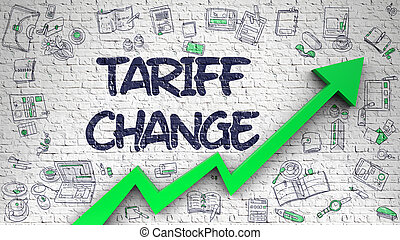 Tariff Change Drawn on White Brickwall. Illustration with...