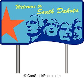Welcome to South Dakota - Road sign welcoming visitors to...