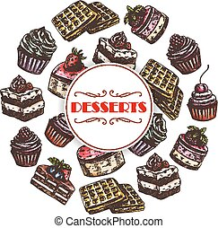 Sweets and dessert cakes vector poster - Pastry desserts and...