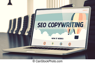 SEO Copywriting on Laptop in Conference Room. 3D. - SEO...