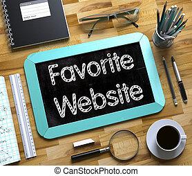 Favorite Website on Small Chalkboard. 3D.