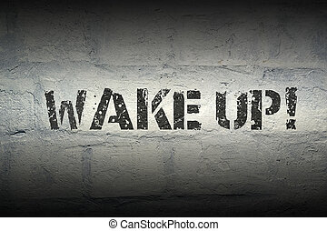 wake up GR - wake up exclamation stencil print on the grunge...