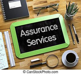 Assurance Services Handwritten on Small Chalkboard. 3D. -...