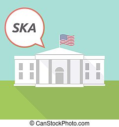 The White House with the text SKA - Illustration fo The...