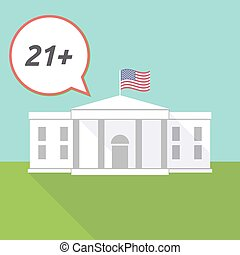 The White House with the text 21+ - Illustration fo The...