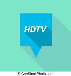 Long shadow tooltip with the text HDTV - Illustration of a...