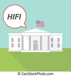 The White House with the text HIFI - Illustration fo The...