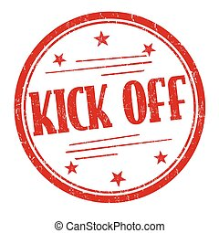 Kick off sign or stamp - Kick off grunge rubber stamp on...