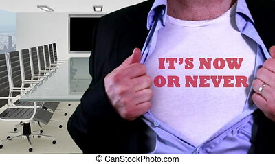 Now or never concept shirt - Shot of Now or never concept...