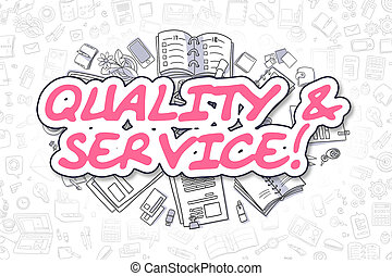 Quality And Service - Doodle Magenta Word. Business Concept....