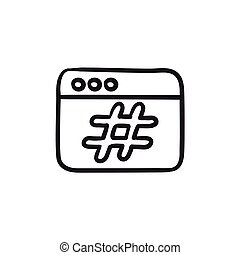 Browser window with hashtag sketch icon. - Browser window...