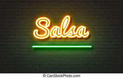 Salsa neon sign on brick wall background. - Salsa neon sign...