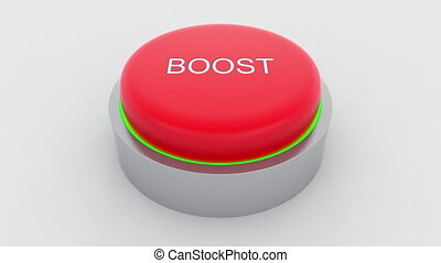 Big red button with boost inscription being pushed....