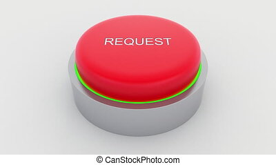 Big red button with request inscription being pushed.
