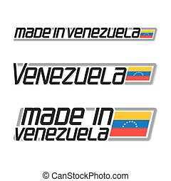 "Vector illustration logo ""made in Venezuela"", three isolated..."