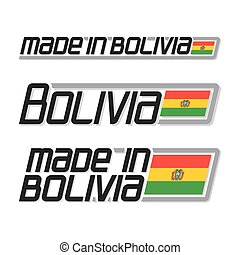 "Vector illustration logo ""made in Bolivia"", set isolated..."