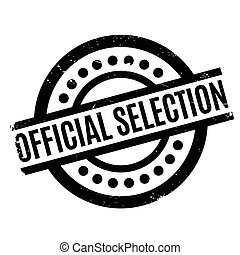 Official Selection rubber stamp. Grunge design with dust...