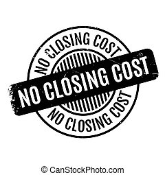 No Closing Cost rubber stamp. Grunge design with dust...